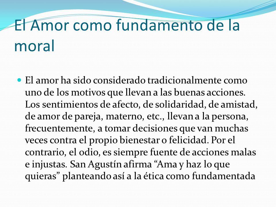 El Amor como fundamento de la moral