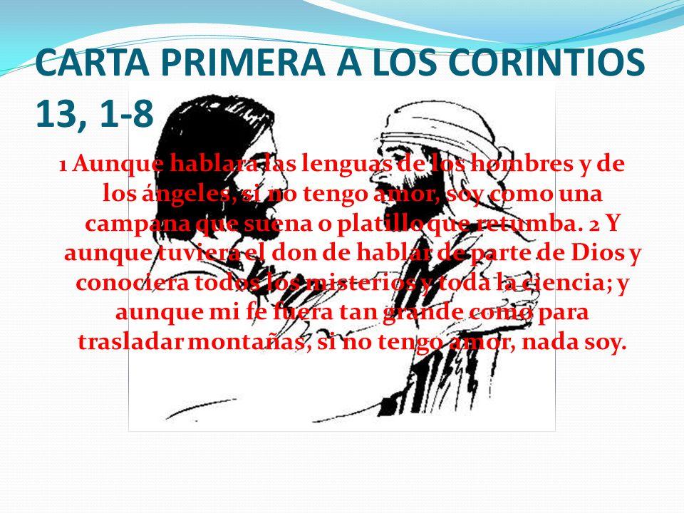 CARTA PRIMERA A LOS CORINTIOS 13, 1-8
