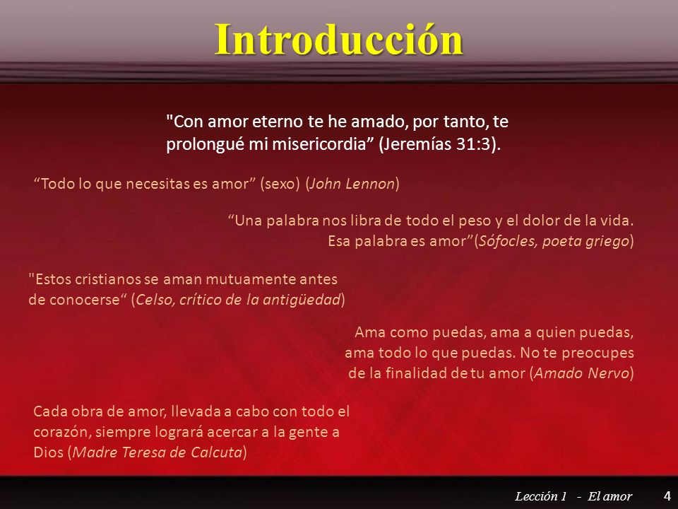 Introducción Con amor eterno te he amado, por tanto, te prolongué mi misericordia (Jeremías 31:3).