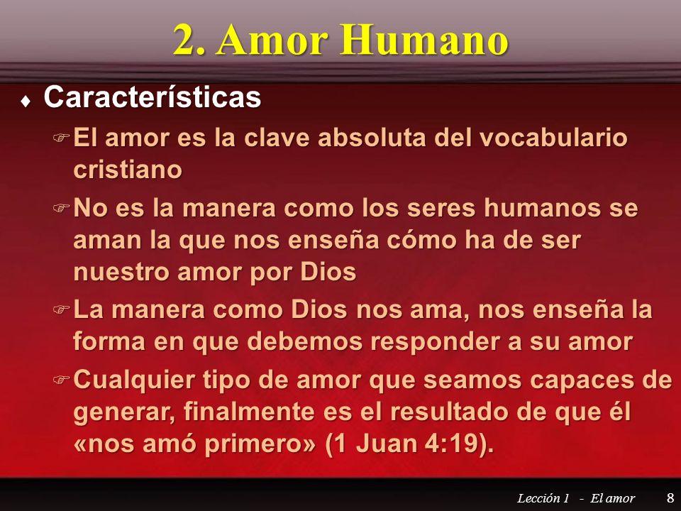 2. Amor Humano Características