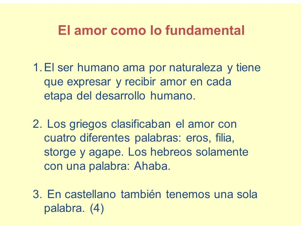 El amor como lo fundamental
