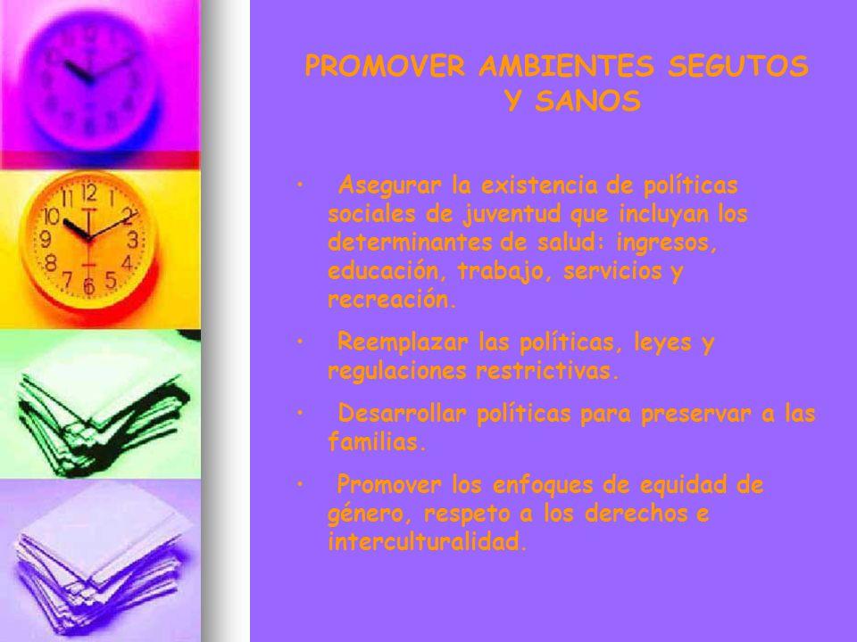 PROMOVER AMBIENTES SEGUTOS Y SANOS
