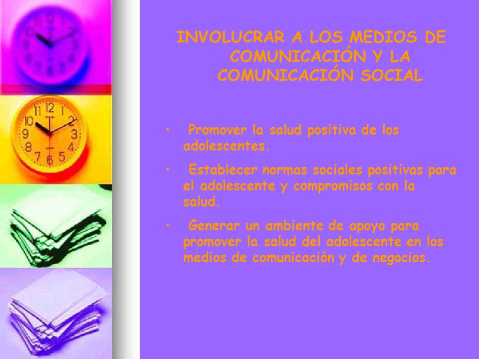 INVOLUCRAR A LOS MEDIOS DE COMUNICACIÓN Y LA COMUNICACIÓN SOCIAL