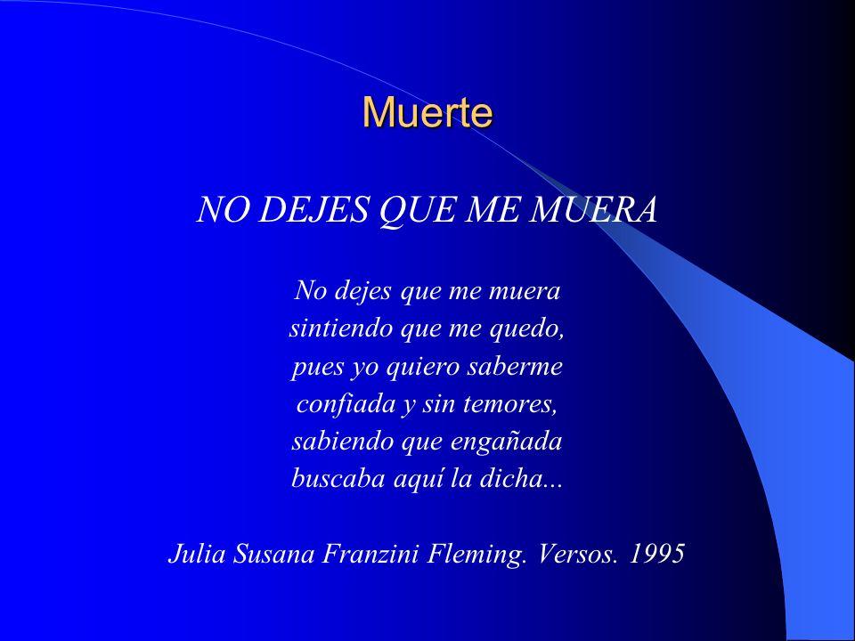 Julia Susana Franzini Fleming. Versos. 1995