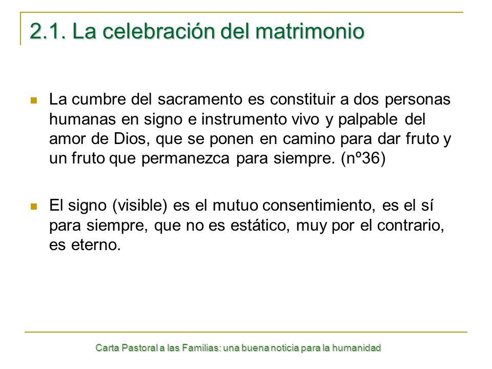 2.1. La celebración del matrimonio