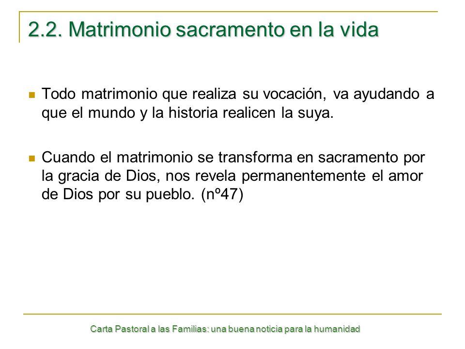 2.2. Matrimonio sacramento en la vida