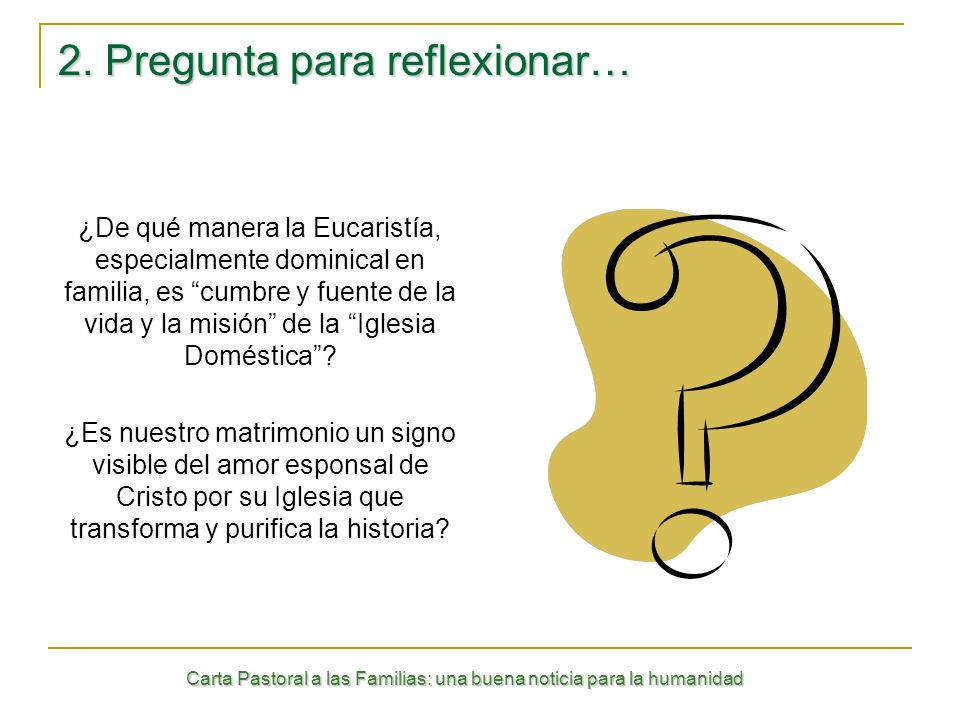 2. Pregunta para reflexionar…