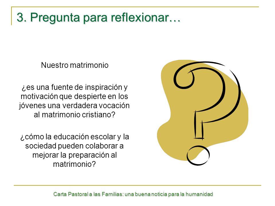 3. Pregunta para reflexionar…