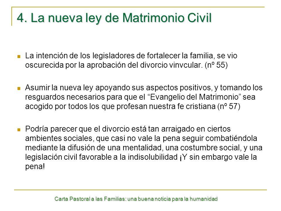 4. La nueva ley de Matrimonio Civil