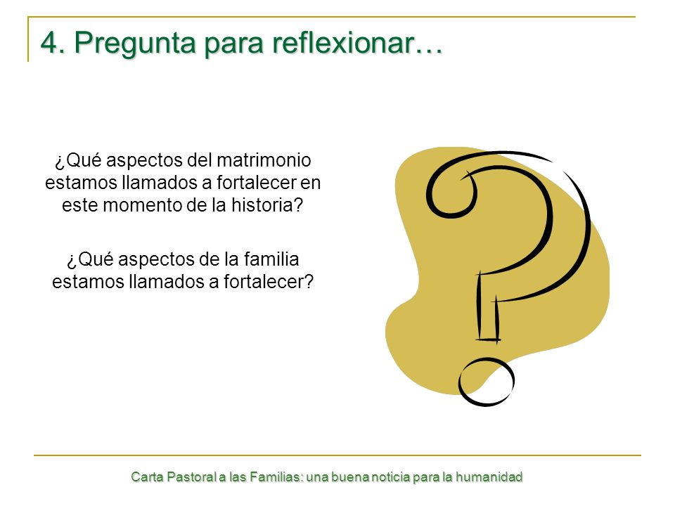 4. Pregunta para reflexionar…