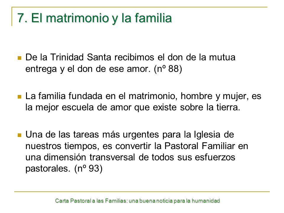 7. El matrimonio y la familia