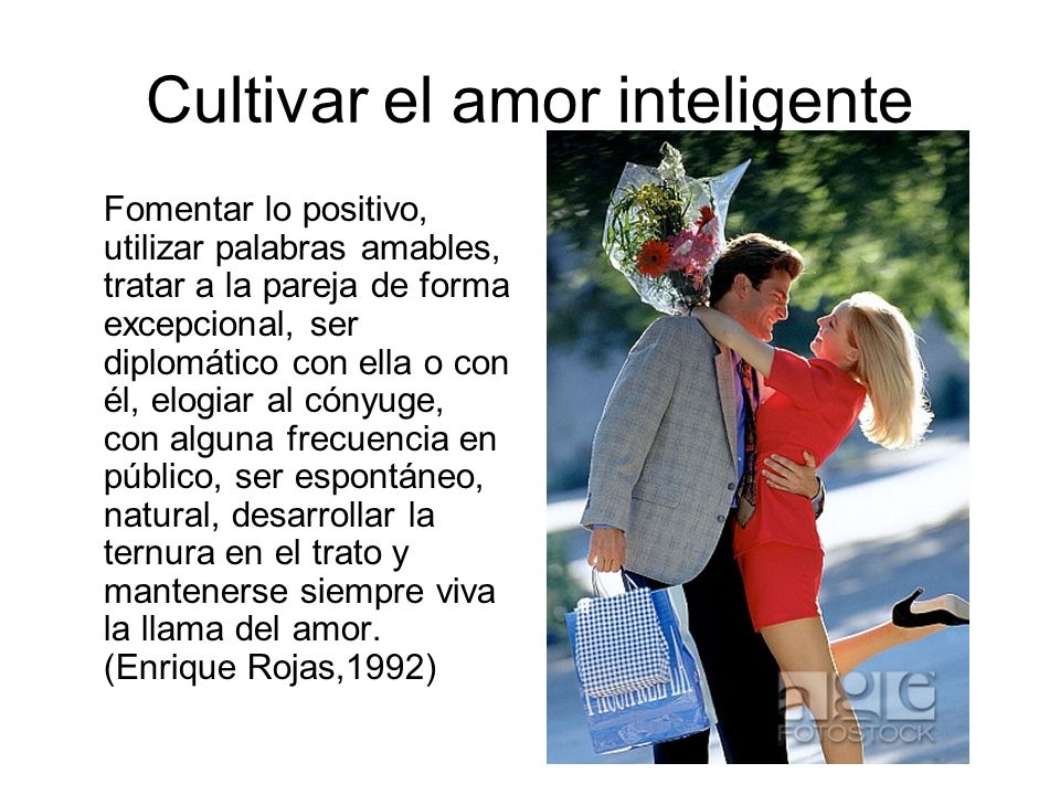 Cultivar el amor inteligente