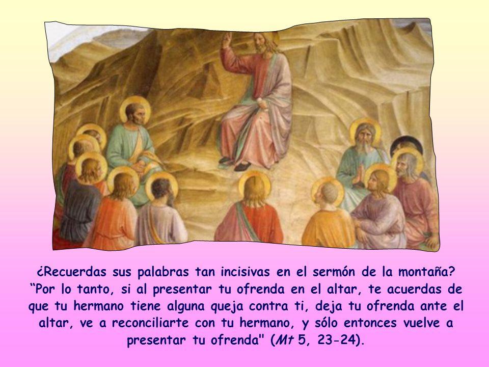 ¿Recuerdas sus palabras tan incisivas en el sermón de la montaña