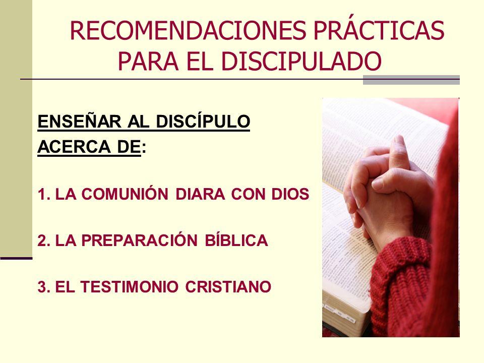RECOMENDACIONES PRÁCTICAS PARA EL DISCIPULADO
