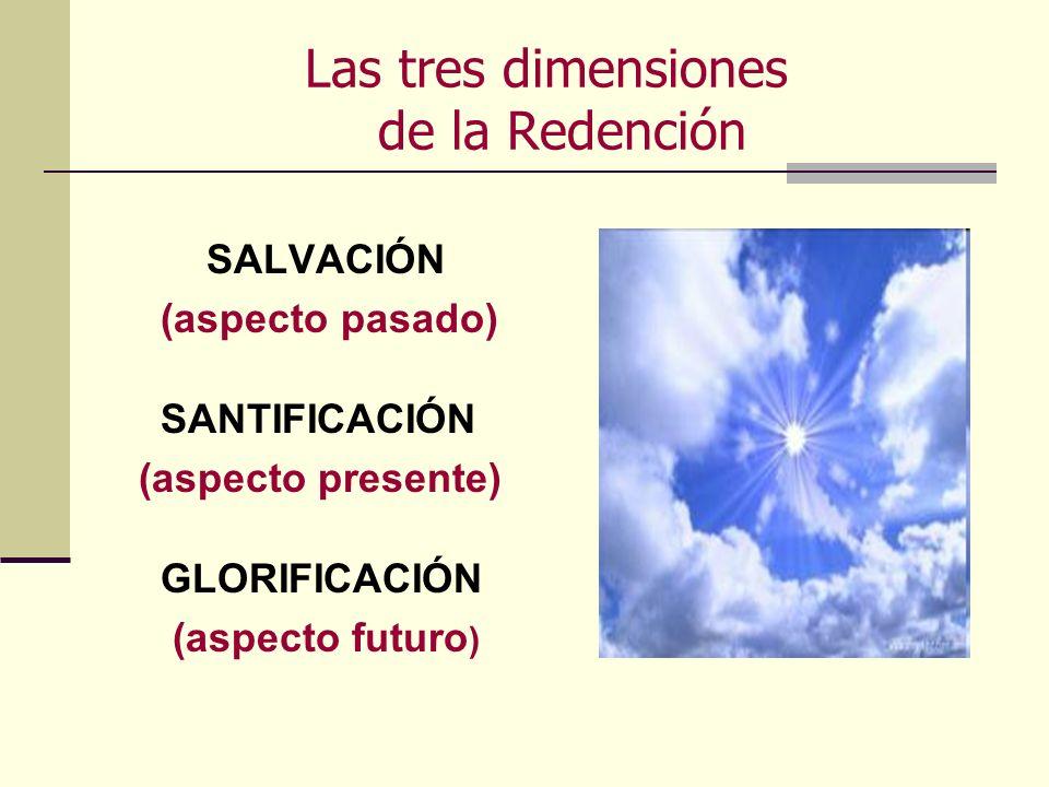 Las tres dimensiones de la Redención