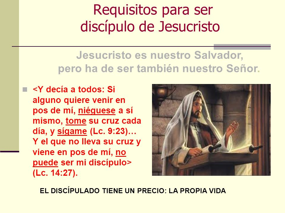 Requisitos para ser discípulo de Jesucristo