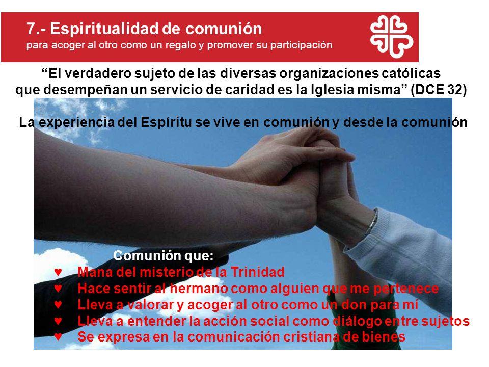 7.- Espiritualidad de comunión