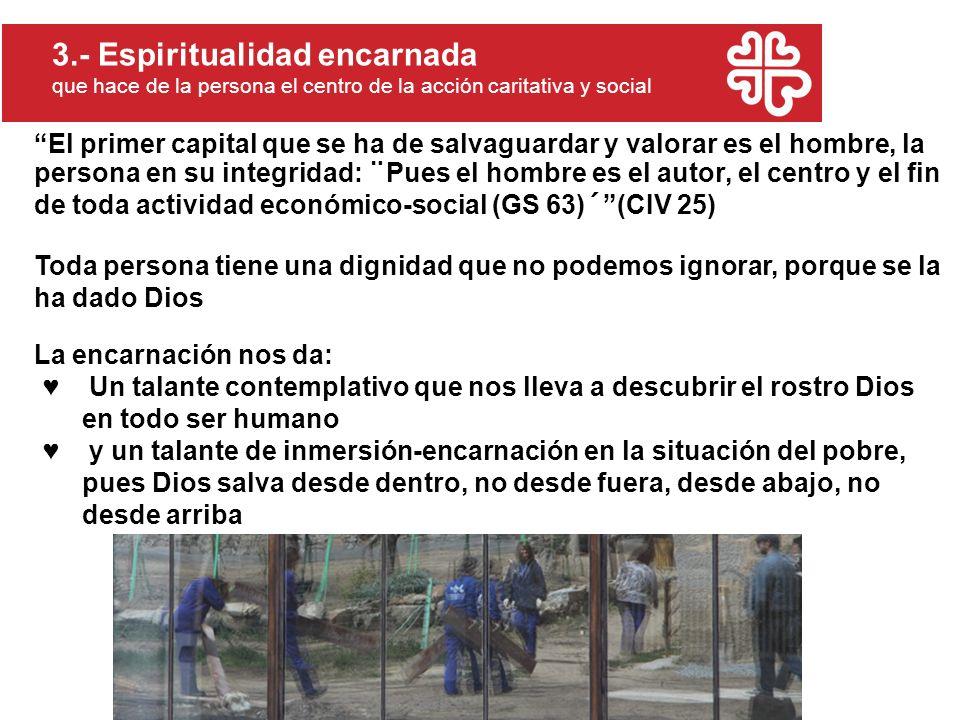 3.- Espiritualidad encarnada
