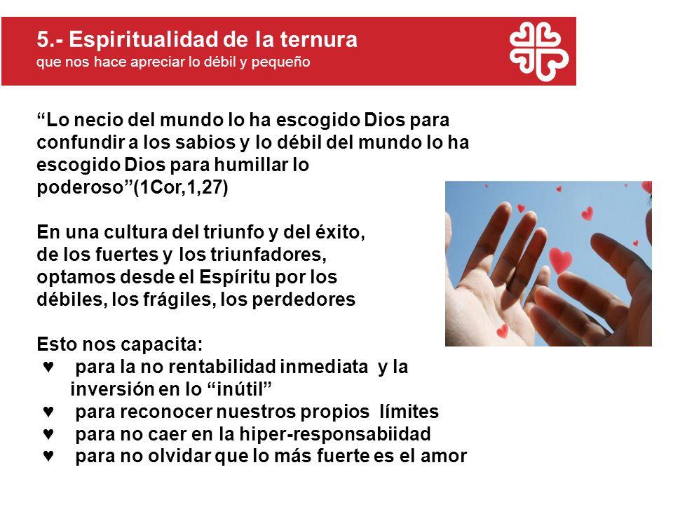 5.- Espiritualidad de la ternura