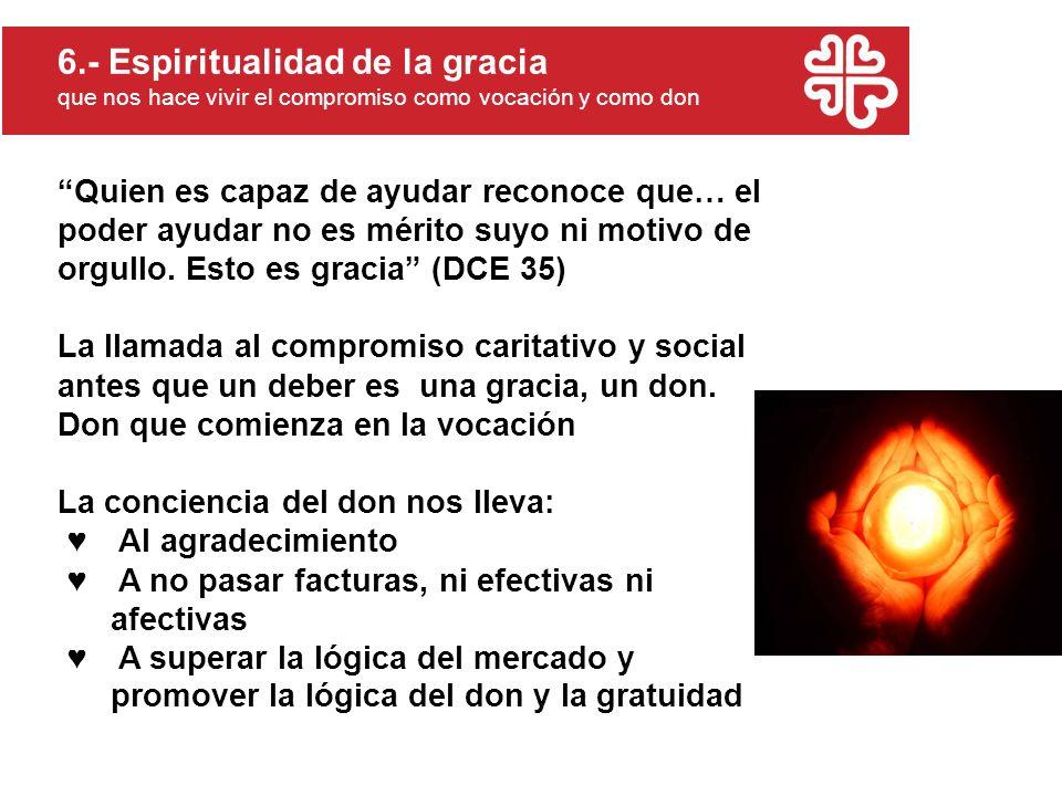 6.- Espiritualidad de la gracia