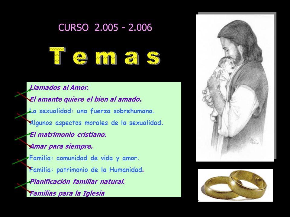 CURSO 2.005 - 2.006 Llamados al Amor.