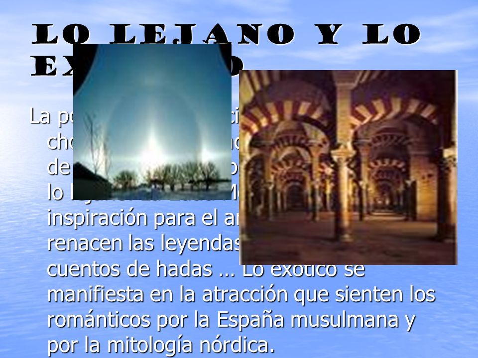 LO LEJANO Y LO EXÓTICO