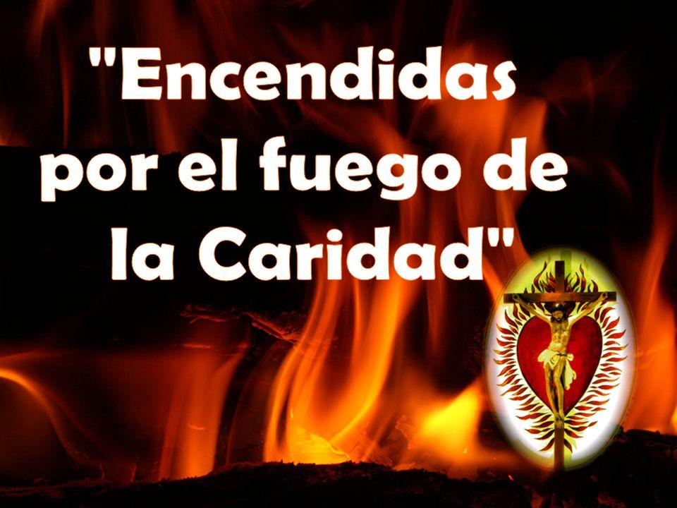 Encendidas por el fuego de la Caridad 1