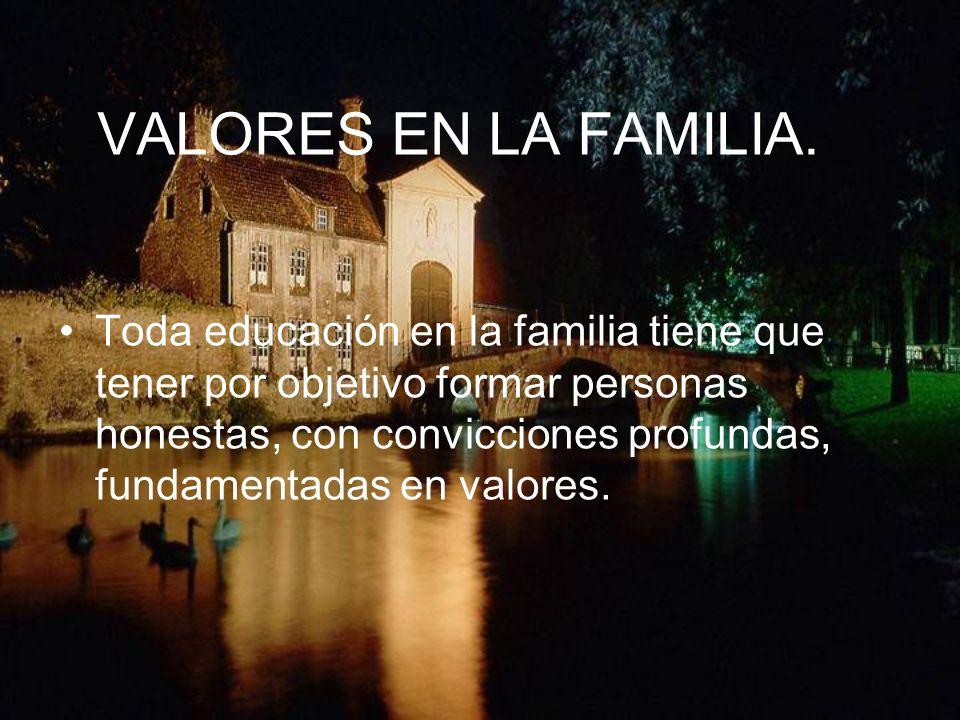 VALORES EN LA FAMILIA.