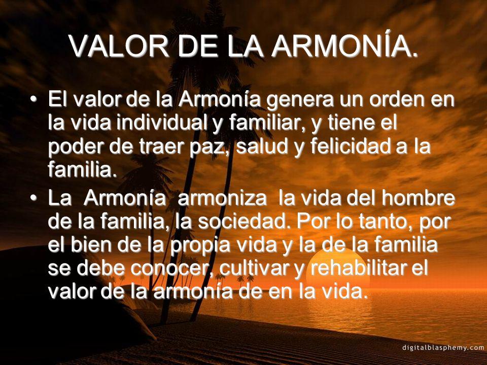 VALOR DE LA ARMONÍA.