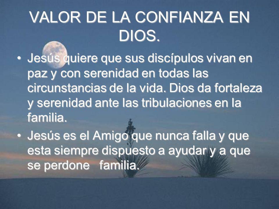 VALOR DE LA CONFIANZA EN DIOS.
