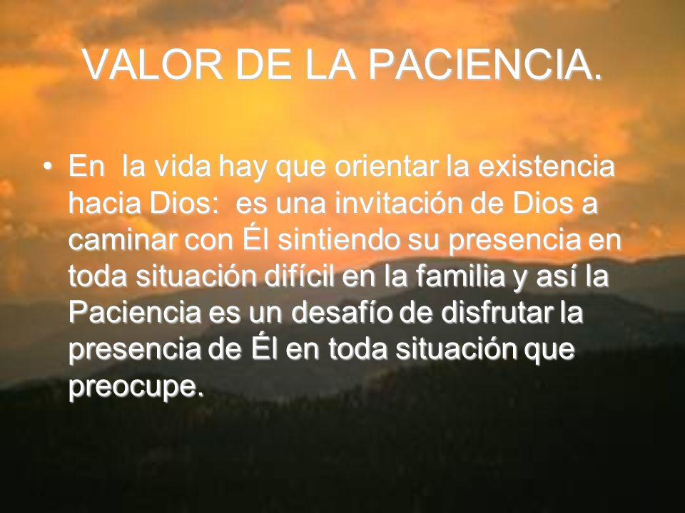 VALOR DE LA PACIENCIA.
