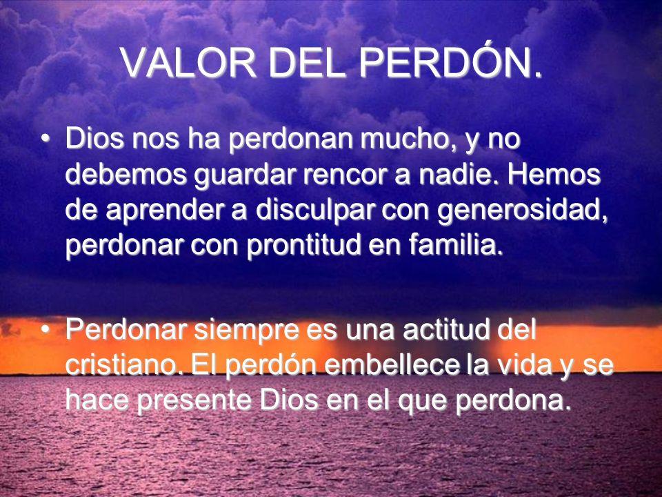 VALOR DEL PERDÓN.