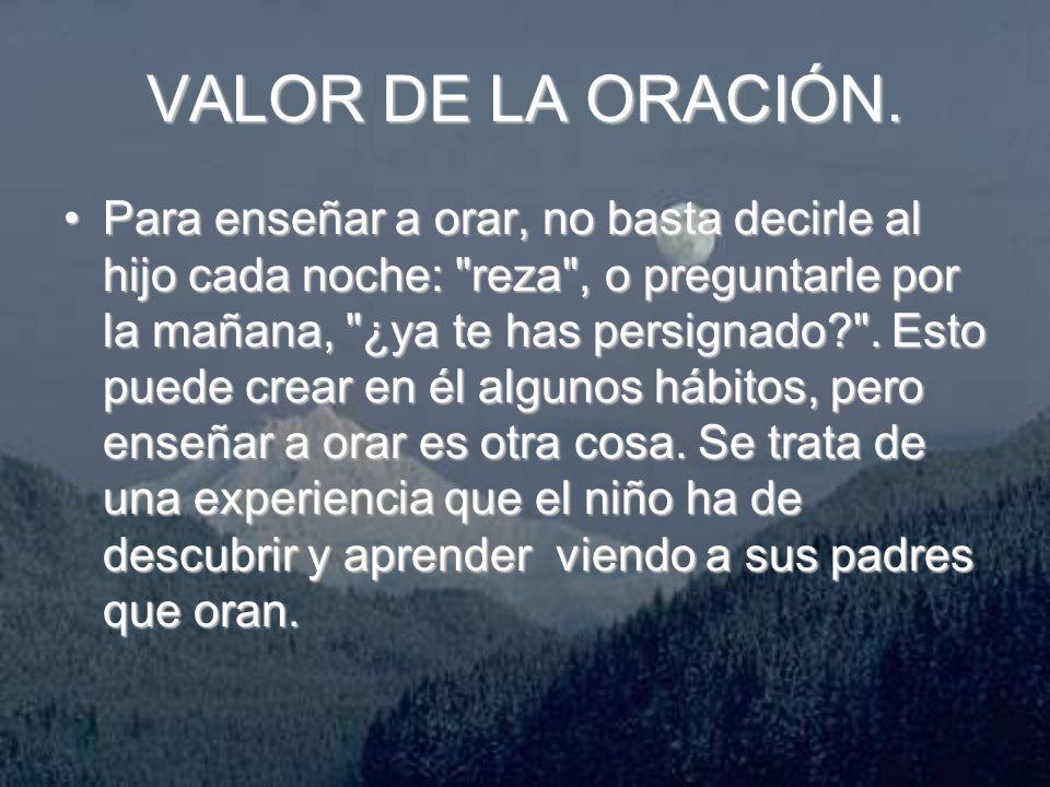 VALOR DE LA ORACIÓN.