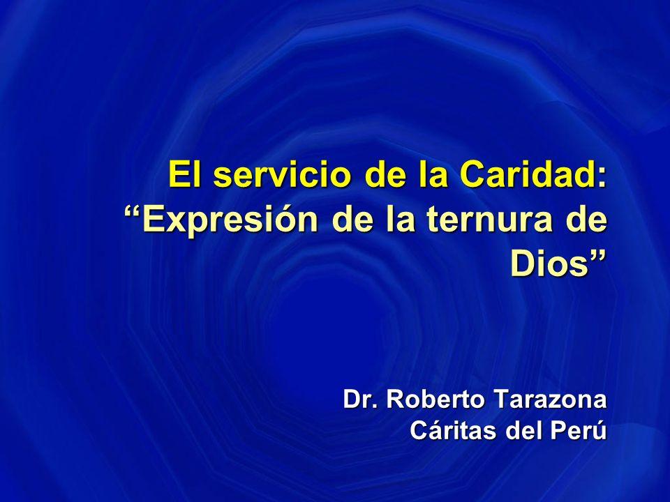 El servicio de la Caridad: Expresión de la ternura de Dios Dr