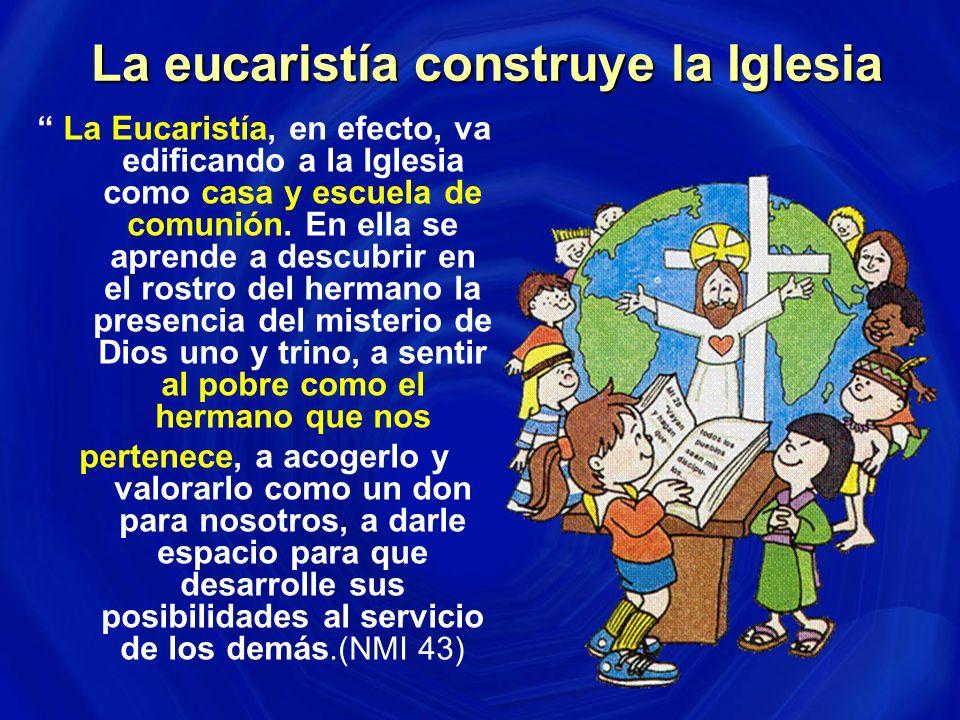 La eucaristía construye la Iglesia