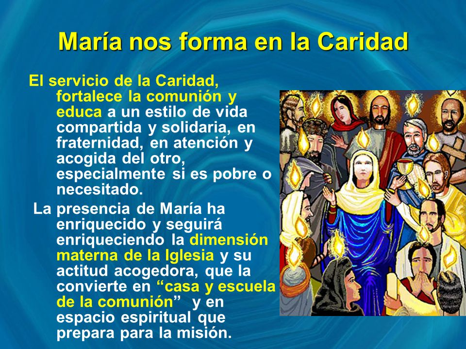 María nos forma en la Caridad