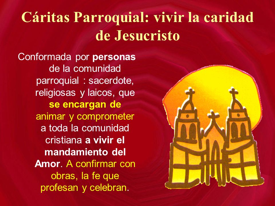 Cáritas Parroquial: vivir la caridad de Jesucristo