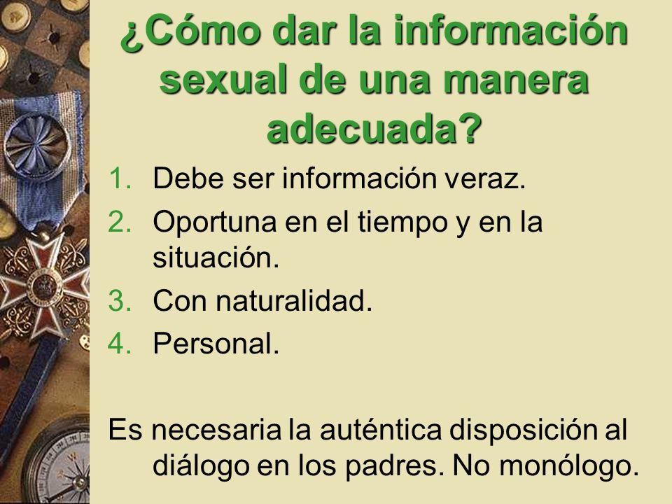 ¿Cómo dar la información sexual de una manera adecuada