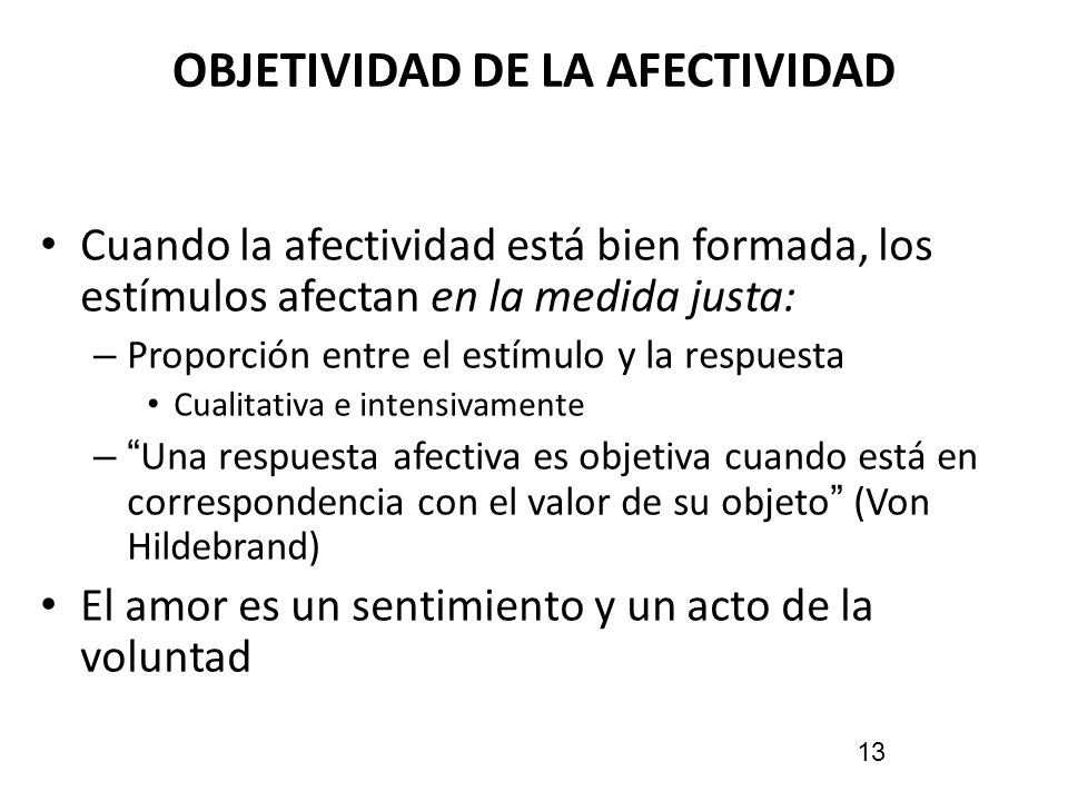 OBJETIVIDAD DE LA AFECTIVIDAD