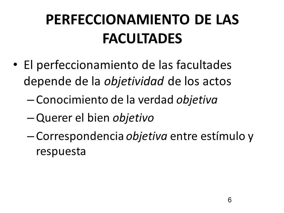 PERFECCIONAMIENTO DE LAS FACULTADES