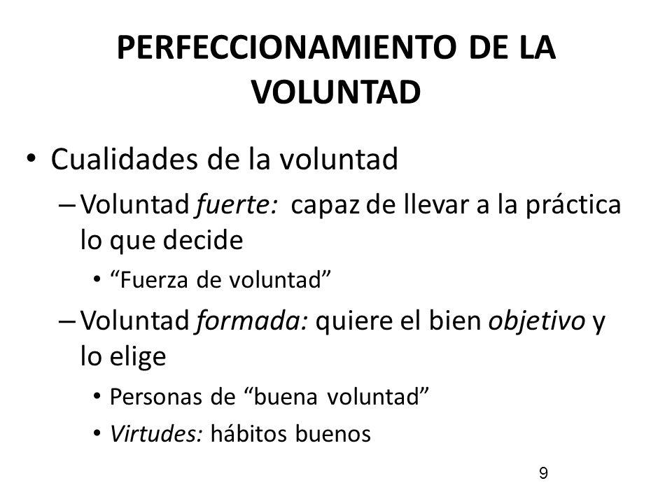 PERFECCIONAMIENTO DE LA VOLUNTAD
