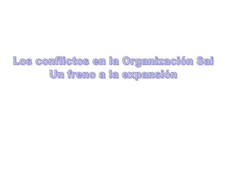 Los conflictos en la Organización Sai