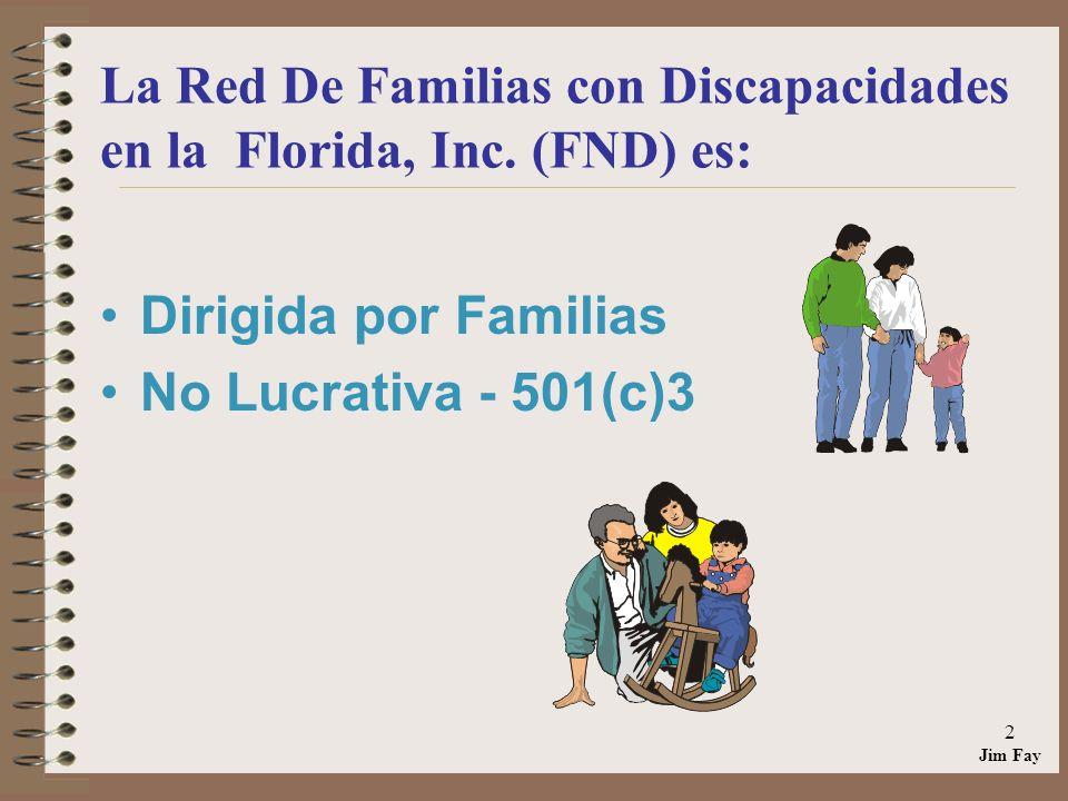 La Red De Familias con Discapacidades en la Florida, Inc. (FND) es: