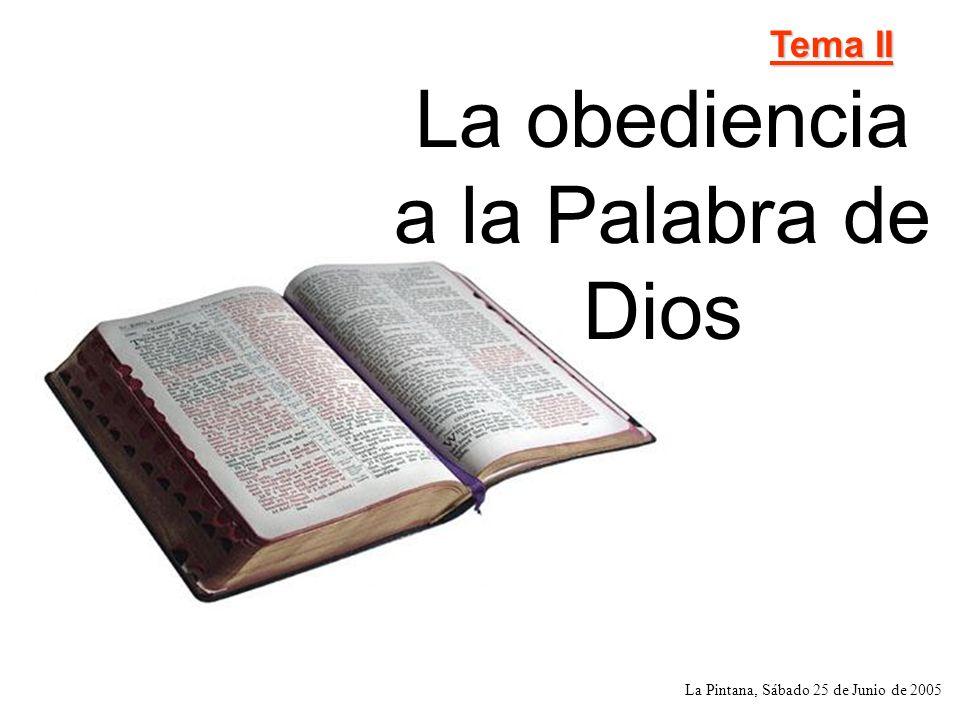 La obediencia a la Palabra de Dios