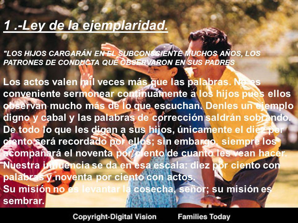 1 .-Ley de la ejemplaridad.
