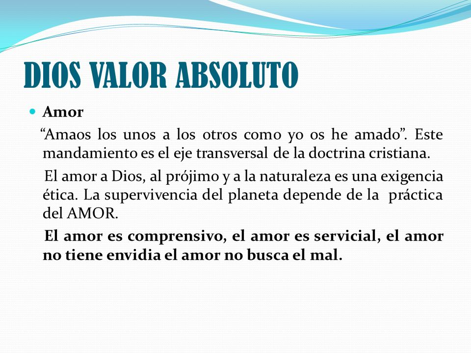 DIOS VALOR ABSOLUTO Amor