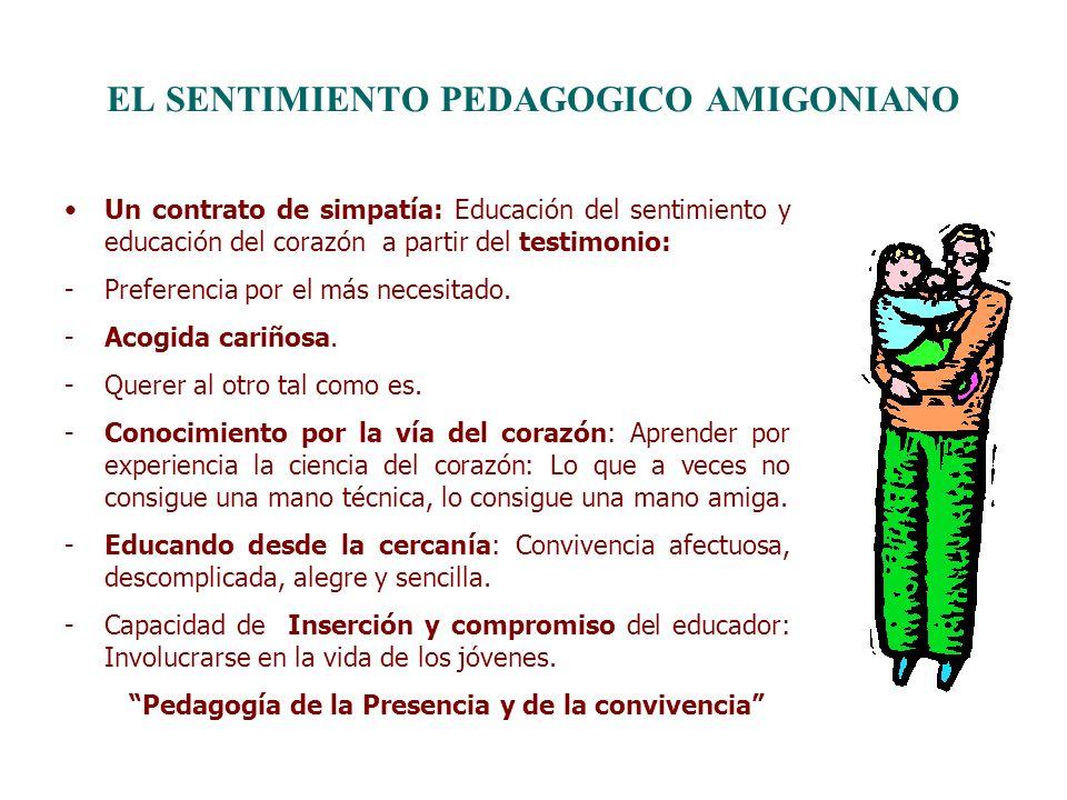 EL SENTIMIENTO PEDAGOGICO AMIGONIANO