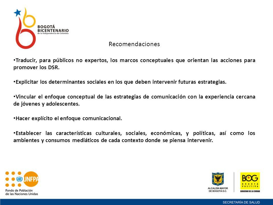 Recomendaciones Traducir, para públicos no expertos, los marcos conceptuales que orientan las acciones para promover los DSR.