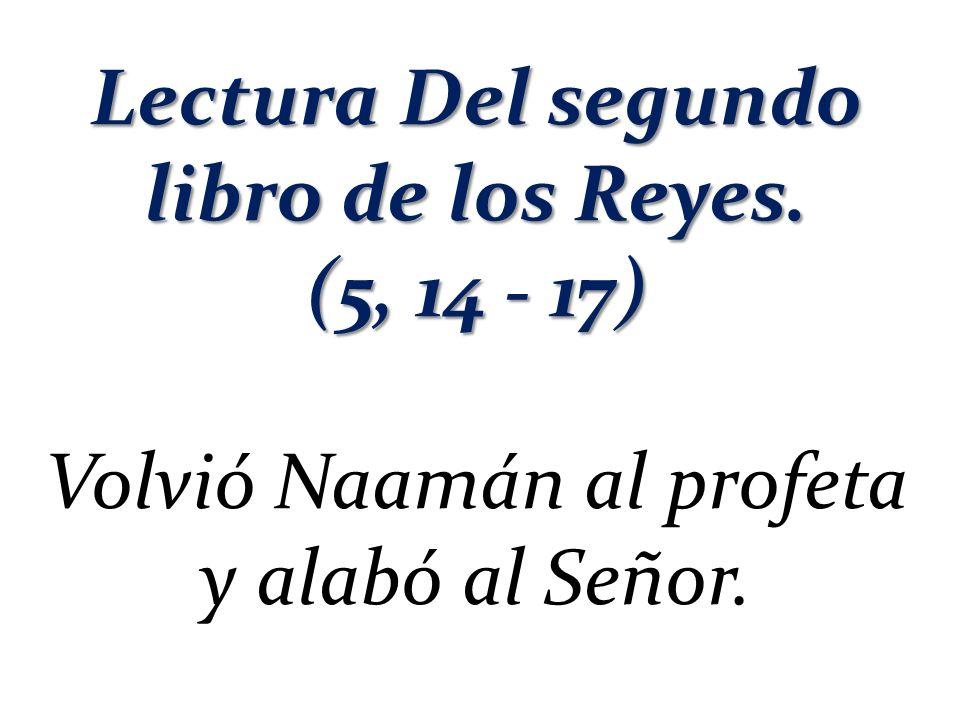 Lectura Del segundo libro de los Reyes.