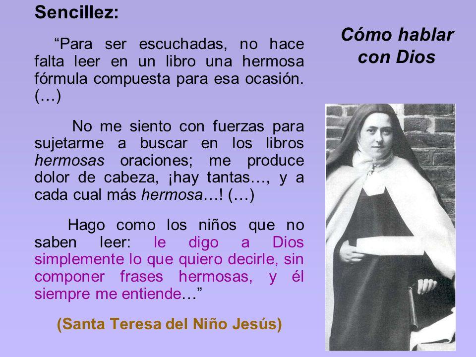 (Santa Teresa del Niño Jesús)